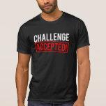 Desafío aceptado camiseta