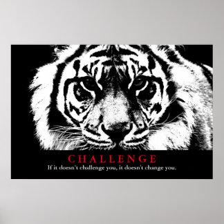 Desafío inspirado del tigre negro y blanco póster