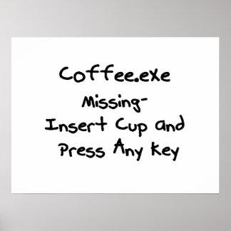 Desaparecidos de Coffee.exe - humor del empollón d Poster