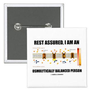 Descanso asegurado soy una persona equilibrada Osm Pin Cuadrada 5 Cm