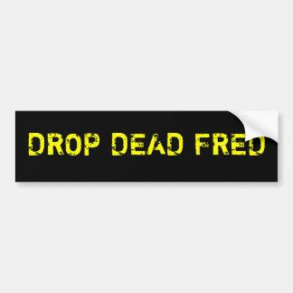 Descenso Fred muerto Pegatina Para Auto