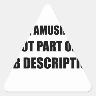 Descripción de las funciones graciosamente triste pegatina triangular