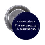 Description- I'm awesome Pin