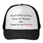 Descubrimiento de la nueva sangre del horror gorras