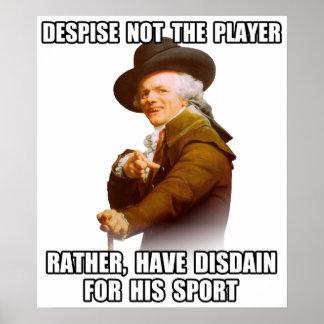 Desdén del jugador de José Ducreux Poster