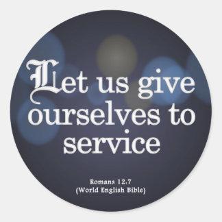 Dése al 12:7 de los romanos del servicio pegatina redonda