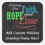 Deseándole la fe, la esperanza y el amor calcomanía cuadradase