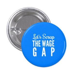 Desechemos el salario Gap Pin