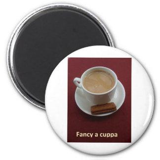 Desee un cuppa imán redondo 5 cm