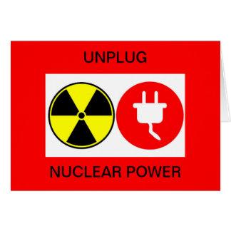 desenchufe la energía atómica tarjeta de felicitación