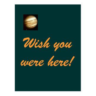 Deseo de Júpiter usted estaba aquí postal