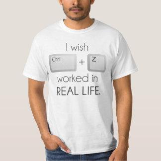 Deseo el Ctrl Z trabajado en vida real Polera