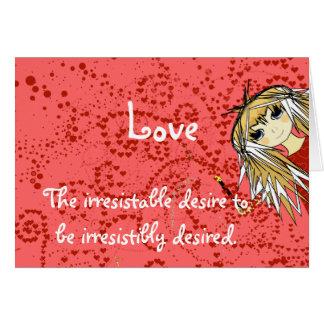 Deseo irresistible del Amor- de ser Irresisibly Tarjeta De Felicitación