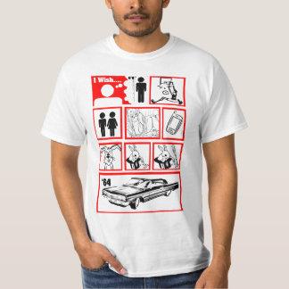 Deseo que fuera una camiseta más alta remera