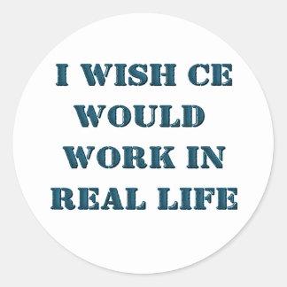 Deseo que motor del tramposo trabajara en vida pegatina redonda