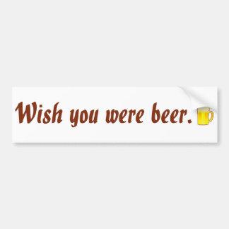 Deseo usted era cerveza pegatina para auto