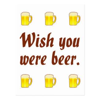 Deseo usted era postales de la cerveza