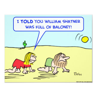 "desert crawler william shatner baloney 4.25"" x 5.5"" invitation card"