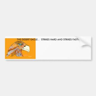 Desert Eagle 4, THE DESERT EAGLE...  STRIKES HA... Car Bumper Sticker