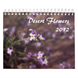 Desert Flowers 2012 Calender Calendar