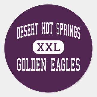 Desert Hot Springs - Golden Eagles Classic Round Sticker