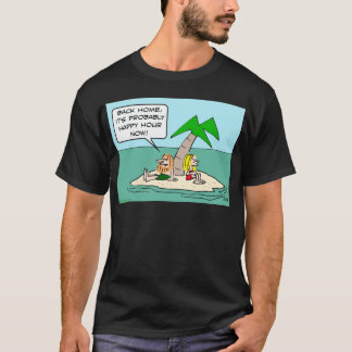 desert isle castaway misses happy hour T-Shirt