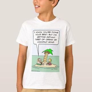 desert isle cream coconut soup T-Shirt