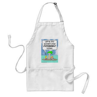 desert isle do something different today adult apron