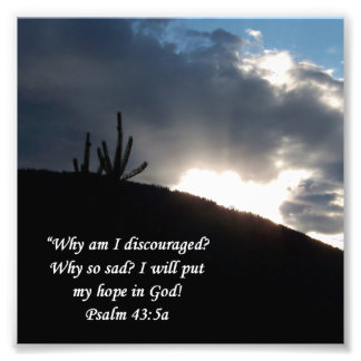 Desert Scene Psalm 43:5 Encouragement Print