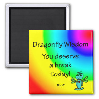 Deserve a break today 2 inch square magnet