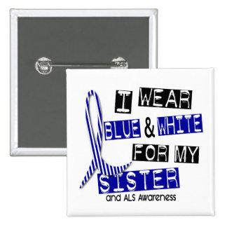 Desgaste del ALS I azul y blanco para mi hermana 3 Pins