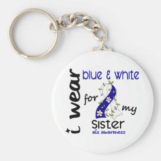 Desgaste del ALS I azul y blanco para mi hermana 4 Llaveros