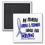 Desgaste del ALS I azul y blanco para mi papá 37 Imanes