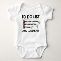 Desi Baby To-Do List! (Eat, Cry, Sleep) Baby Bodysuit