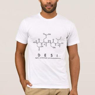 Desi peptide name shirt