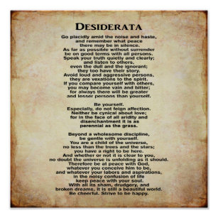 image about Desiderata Printable known as Desiderata Posters Photograph Prints Zazzle