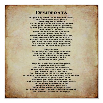 photo regarding The Desiderata Poem Printable titled DESIDERATA Poem through Max Ehrmann Poster