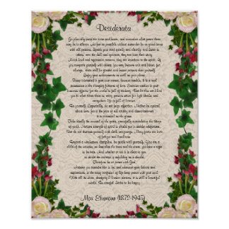 "Desiderata ""desired things"", prose exotic flowers poster"