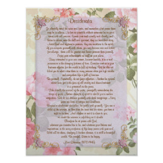 "Desiderata ""desired things"", prose floral poster"