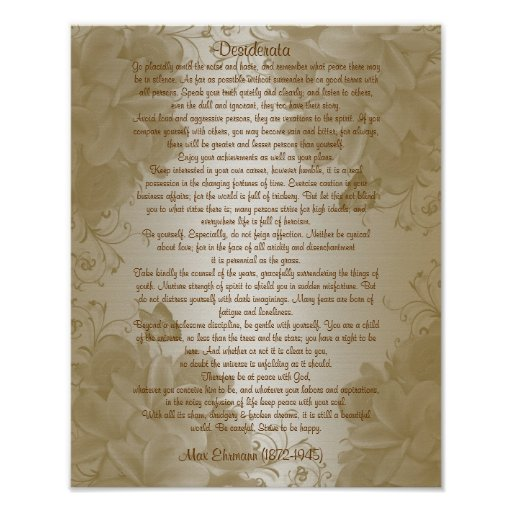"Desiderata ""desired things"", prose floral posters"