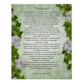 "Desiderata ""desired things"", prose Ivy floral Poster"