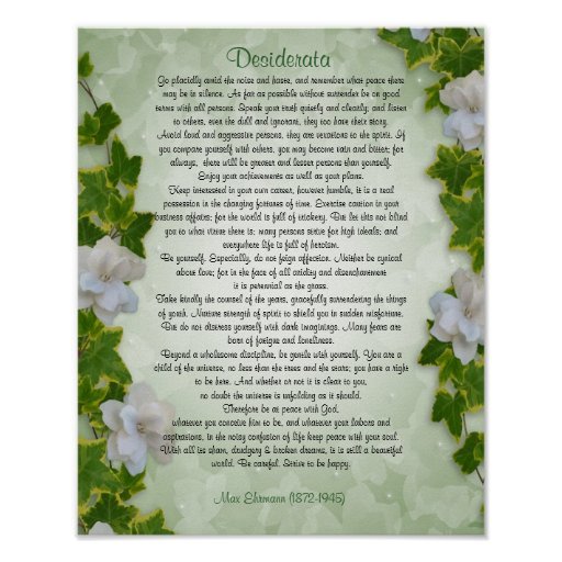 "Desiderata ""desired things"", prose Ivy floral Posters"