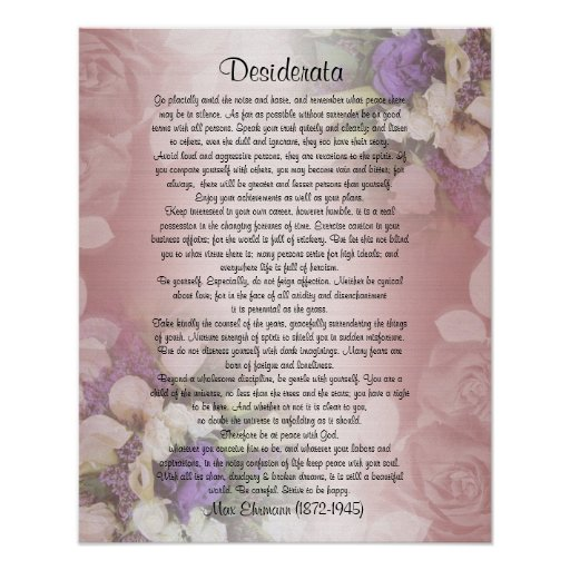 "Desiderata ""desired things"", prose on floral print"