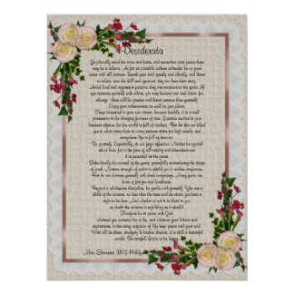 "Desiderata ""desired things"" roses and calla lilies poster"