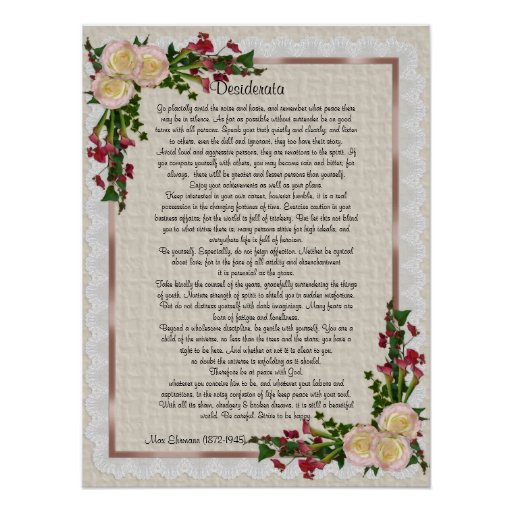 "Desiderata ""desired things"" roses and calla lilies posters"