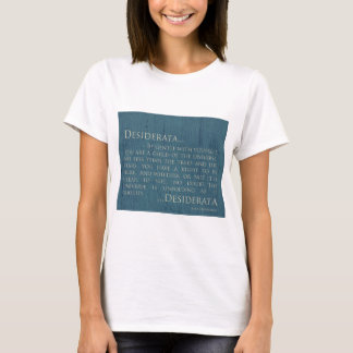 Desiderata On Canvas T-Shirt