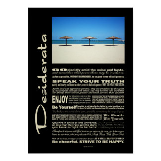 Desiderata Poem Dream It Live It Beach Poster