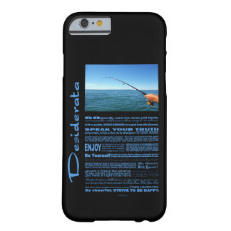 Desiderata Poem Fishing In The Middle Of The Ocean Barely There iPhone 6 Case
