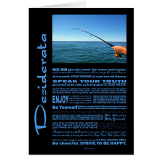 Desiderata Poem Fishing In The Middle Of The Ocean Card