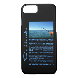 Desiderata Poem Fishing In The Middle Of The Ocean iPhone 7 Case